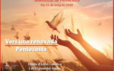 Els bisbes parlen de la solemnitat de la Pentecosta i del Dia de l'Acció Catòlica i de l'Apostolat Seglar