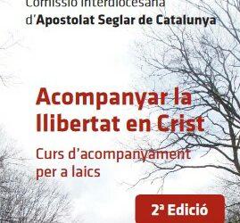 L'Apostolat Seglar de Catalunya impulsa la segona edició del curs d'acompanyament per a laics