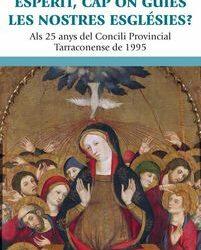 Nou document de la Conferència Episcopal Tarraconense als 25 anys del Concili Provincial Tarraconense